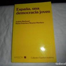 Libros de segunda mano: ESPAÑA UNA DEMOCRACIA JOVEN.ANDREE BACHOUD/MARIA-FRANCISCA MOURIER.MASSON 1990. Lote 128591655