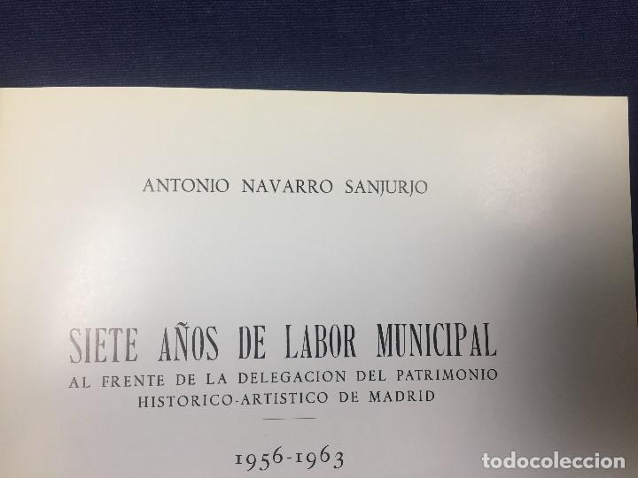 Libros de segunda mano: antonio navarro sanjurjo Madrid patrimonio historico artistico siete años de labor municipal 1965 - Foto 4 - 128609671