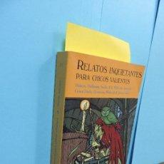 Livros em segunda mão: RELATOS INQUIETANTES PARA CHICOS VALIENTES. COL. EL CLUB DE DIÓGENES. ED. VALDEMAR. MADRID 2009. Lote 128609539