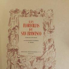 Libros de segunda mano: LAS FLORECILLAS DE SAN FRANCISCO. - [EDICIÓN EN PAPEL JAPÓN.] - BARCELONA, 1946. ED. DE TRES EJEMPLA. Lote 123265530