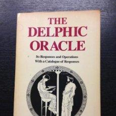 Libros de segunda mano: THE DELPHIC ORACLE, FONTENROSE, JOSEPH, 1981. Lote 128651011