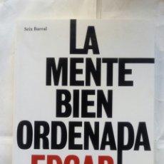 Libros de segunda mano: LA MENTE BIEN ORDENADA. EDGAR MORIN.. Lote 128672196