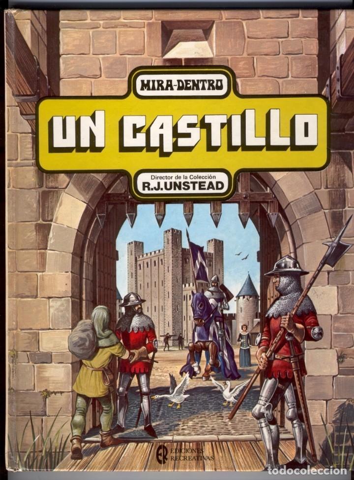 UN CASTILLO MIRA-DENTRO - FOTOS ADICIONALES (Libros de Segunda Mano - Literatura Infantil y Juvenil - Otros)