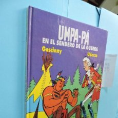 Libros de segunda mano: UMPA-PÁ EN EL SENDERO DE LA GUERRA. GOSCINNY, R. UDERZO, A. ED. AKAL. MADRID 1989. Lote 128688695