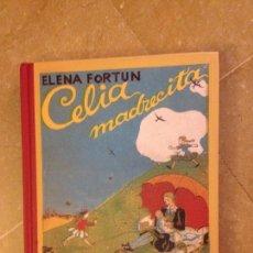 Libros de segunda mano: CELIA, MADRECITA (ELENA FORTUN) FACSÍMIL DE 1942. TAPA DURA. Lote 128700807