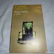 Libros de segunda mano: EL LATIFUNDIO PROPIEDAD Y EXPLOTACION S XVIII-XX.MIGUEL ARTOLA Y OTROS.1978. Lote 128725971