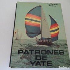 Libros de segunda mano: LIBRO.PATRONES DE YATE.JOSÉ DE SIMÓN QUINTANA. Lote 128726239