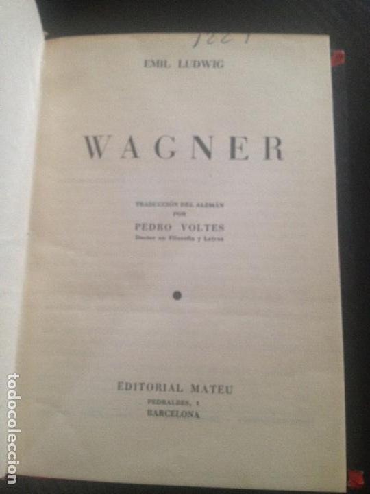 Libros de segunda mano: WAGNER-EMIL LUDWIG - Foto 2 - 128783991