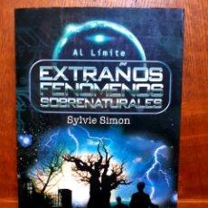 Libros de segunda mano: EXTRAÑOS FENÓMENOS SOBRENATURALES - SYLVIE SIMON. Lote 128827282