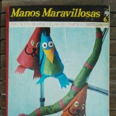 Libros de segunda mano: MANOS MARAVILLOSAS PUBLICACIÓN SEMANAL DE LABORES FEMENINAS 63. Lote 128832900