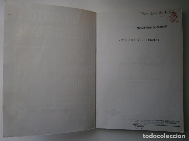 Libros de segunda mano: UN GRITO DESESPERADO Carlo Cuauhtemoc Sanchez Selectas Diamante 1995 - Foto 10 - 128832971