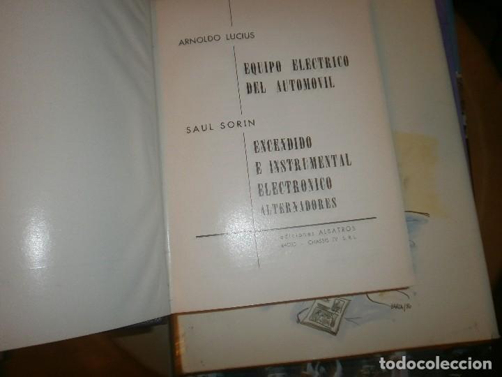 Libros de segunda mano: Equipo electrónico del automóvil - Arnoldo Lucius - Saúl Sorín - 1977 Edic Albatros Buenos Aires - Foto 2 - 128880047