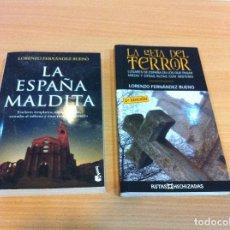 Libros de segunda mano: DOS LIBROS DE MISTERIO PATRIO: LA ESPAÑA MALDITA Y LA GUÍA DEL TERROR, POR LORENZO FERNÁNDEZ BUENO. Lote 128890347