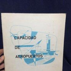Libros de segunda mano: CAPACIDAD DE AEROPUERTOS AERONAUTICA AVIACION CIVIL 1970 PARA ESTUDIO PILOTO AIRPORT CAPACITY HANDBO. Lote 128900779
