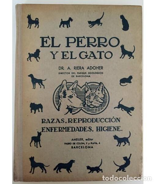 EL PERRO Y EL GATO (Libros de Segunda Mano - Ciencias, Manuales y Oficios - Otros)