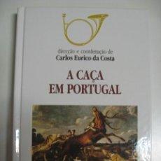 Libros de segunda mano: A CAÇA EM PORTUGAL. CAZA. Lote 128974455