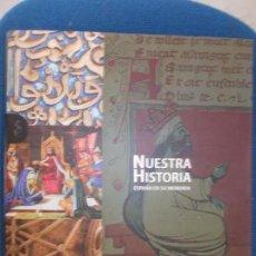 Libros de segunda mano: NUESTRA HISTORIA ESPAÑA EN SU MEMORIA LA EDAD MEDIA. Lote 128976611