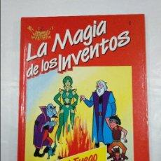 Libros de segunda mano: LA MAGIA DE LOS INVENTOS. Nº 1. EL FUEGO. SALVAT. TDK305. Lote 128976907