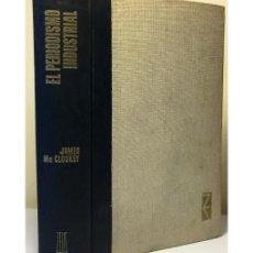 Libros de segunda mano: EL PERIODISMO INDUSTRIAL. Lote 128990063