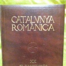 Libros de segunda mano: CATALUNYA ROMÀNICA. TOMO XX. BARCELONÈS, BAIX LLOBREGAT, MARESME. ENCICLOPÈDIA CATALANA, 1992.. Lote 129031811
