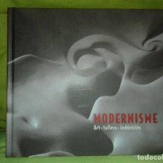 Libros de segunda mano: MODERNISME. ARTS, TALLERS, INDÚSTRIES. FUNDACIÓ CATALUNYA LA PEDRERA, 2015.. Lote 129032643