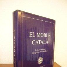 Libros de segunda mano: JOSEP MAINAR & FRANCESC CATALÀ ROCA: EL MOBLE CATALÀ (DESTINO, 1976) MOLT BON ESTAT. Lote 129066331