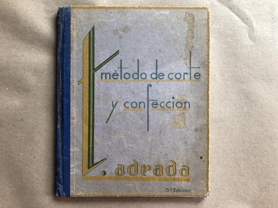 MÉTODO DE CORTE Y CONFECCIÓN T. ADRADA. 1946. (Libros de Segunda Mano - Ciencias, Manuales y Oficios - Otros)