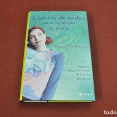 Libros de segunda mano: CUENTOS DE HADAS PARA APRENDER A VIVIR - ROSETTA FORNER - AJB. Lote 129084379