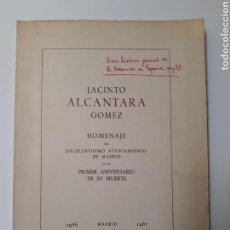 Libros de segunda mano: CERÁMICA . JACINTO ALCÁNTARA HOMENAJE AYUNTAMIENTO DE MADRID 1967. Lote 129082539