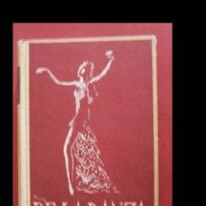 Libros de segunda mano: DE LA DANZA. SEBASTIÁN GUASCH. PEDRO PRUNA. Lote 129099983
