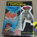 Libros de segunda mano: RABELAIS, FRANÇOIS: GARGANTÚA Y PANTAGRUEL (TRAD:ROSER BERDAGUÉ). Lote 129139691