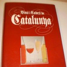 Libros de segunda mano: VINS I CAVES DE CATALUNYA. 1992. TAPA DURA I SOBRECOBERTA. 496 PÀG A COLOR (BON ESTAT). Lote 129148615