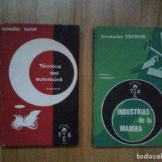 Libros de segunda mano: LIBROS INDUSTRIAS DE LA MADERA (MANUALES TECNOR, 1966) Y TECNICA DEL AUTOMOVIL M. DELANETTE. Lote 129178115