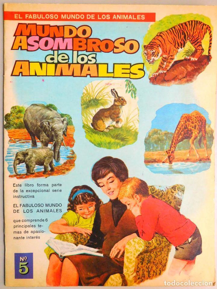 MUNDO ASOMBROSO DE LOS ANIMALES, Nº 5 SERIE EL FABULOSO MUNDO DE LOS A...- ED. VASCO AMERICANA, 1972 (Libros de Segunda Mano - Literatura Infantil y Juvenil - Otros)