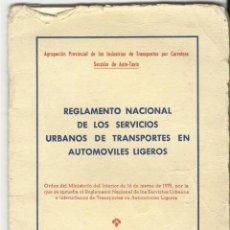 Libros de segunda mano: REGLAMENTO NACIONAL DE LOS SERVICIOS URBANOS DE TRANSPORTE EN AUTOMOVILES LIGEROS.. Lote 129227455