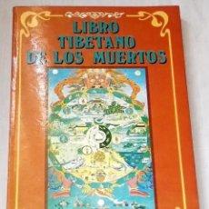 Libros de segunda mano: LIBRO TIBETANO DE LOS MUERTOS; BARDO THÖDOL - EDICOMUNICACIÓN 1989. Lote 129265119
