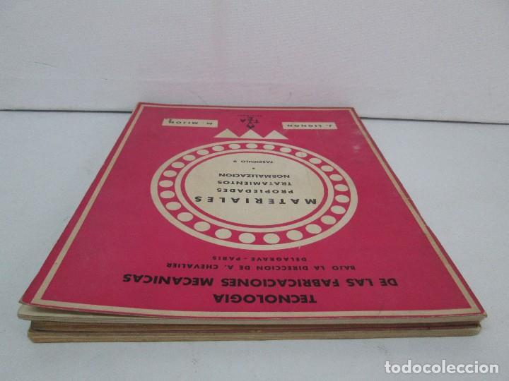 Libros de segunda mano: TECNOLOGIA DE LAS FABRICACIONES MECANICAS. A. CHEVALIER. EDICIONES TEA. FASCISCULO Nº 4-9-20. - Foto 5 - 129300063