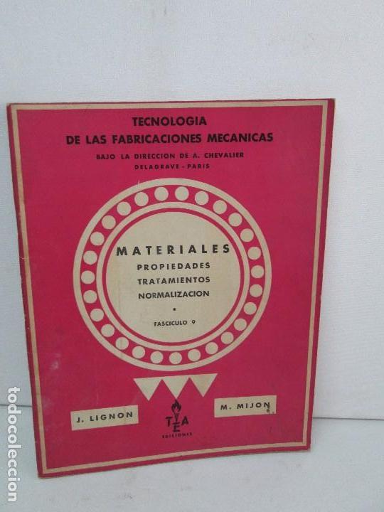 Libros de segunda mano: TECNOLOGIA DE LAS FABRICACIONES MECANICAS. A. CHEVALIER. EDICIONES TEA. FASCISCULO Nº 4-9-20. - Foto 6 - 129300063