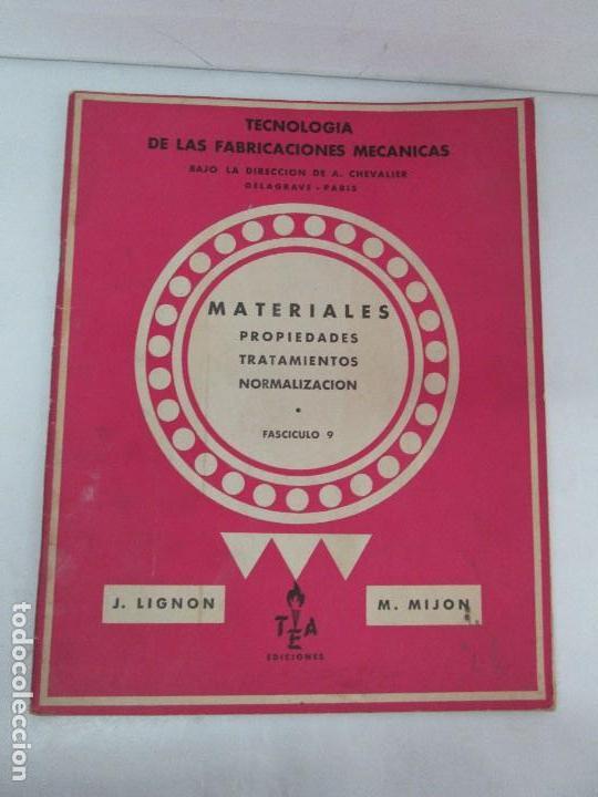 Libros de segunda mano: TECNOLOGIA DE LAS FABRICACIONES MECANICAS. A. CHEVALIER. EDICIONES TEA. FASCISCULO Nº 4-9-20. - Foto 7 - 129300063