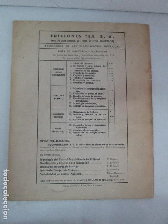 Libros de segunda mano: TECNOLOGIA DE LAS FABRICACIONES MECANICAS. A. CHEVALIER. EDICIONES TEA. FASCISCULO Nº 4-9-20. - Foto 18 - 129300063