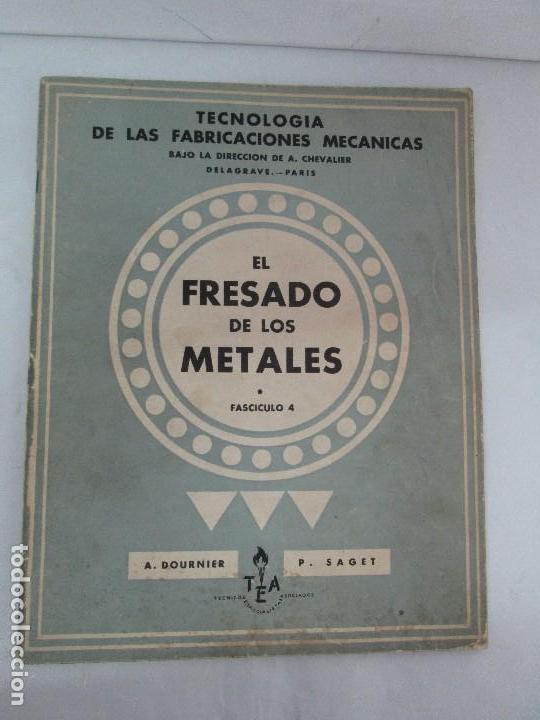 Libros de segunda mano: TECNOLOGIA DE LAS FABRICACIONES MECANICAS. A. CHEVALIER. EDICIONES TEA. FASCISCULO Nº 4-9-20. - Foto 20 - 129300063