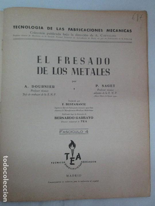Libros de segunda mano: TECNOLOGIA DE LAS FABRICACIONES MECANICAS. A. CHEVALIER. EDICIONES TEA. FASCISCULO Nº 4-9-20. - Foto 21 - 129300063