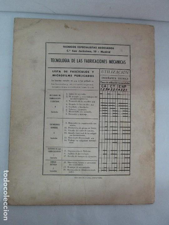 Libros de segunda mano: TECNOLOGIA DE LAS FABRICACIONES MECANICAS. A. CHEVALIER. EDICIONES TEA. FASCISCULO Nº 4-9-20. - Foto 32 - 129300063