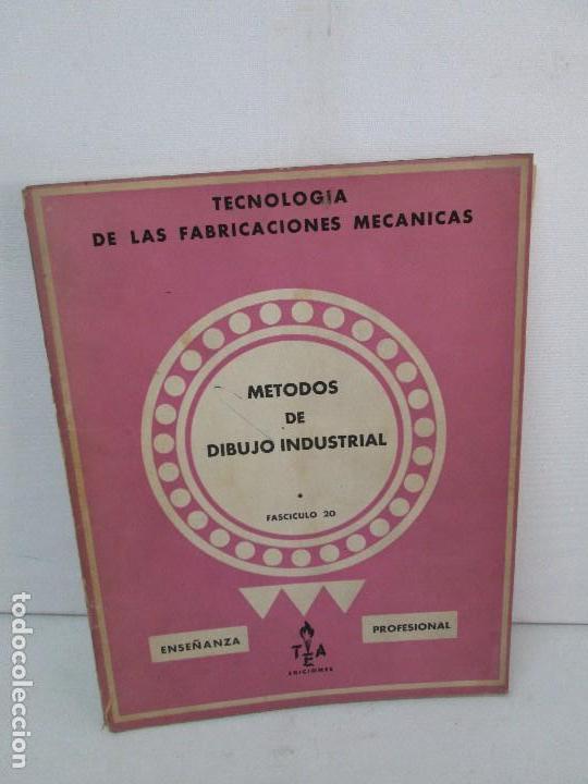 Libros de segunda mano: TECNOLOGIA DE LAS FABRICACIONES MECANICAS. A. CHEVALIER. EDICIONES TEA. FASCISCULO Nº 4-9-20. - Foto 33 - 129300063