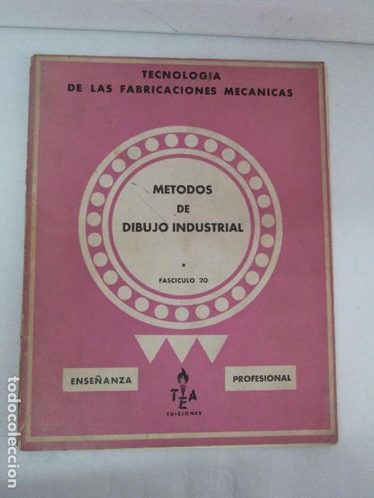 Libros de segunda mano: TECNOLOGIA DE LAS FABRICACIONES MECANICAS. A. CHEVALIER. EDICIONES TEA. FASCISCULO Nº 4-9-20. - Foto 34 - 129300063