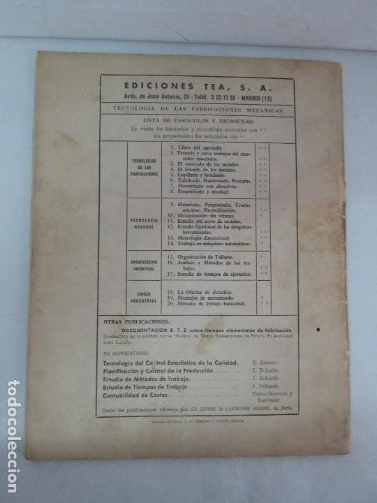 Libros de segunda mano: TECNOLOGIA DE LAS FABRICACIONES MECANICAS. A. CHEVALIER. EDICIONES TEA. FASCISCULO Nº 4-9-20. - Foto 47 - 129300063