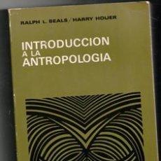 Libros de segunda mano: INTRODUCCIÓN A LA ANTROPOLOGÍA, RALPH, BEALS, HARRY HOIJER. Lote 129398508