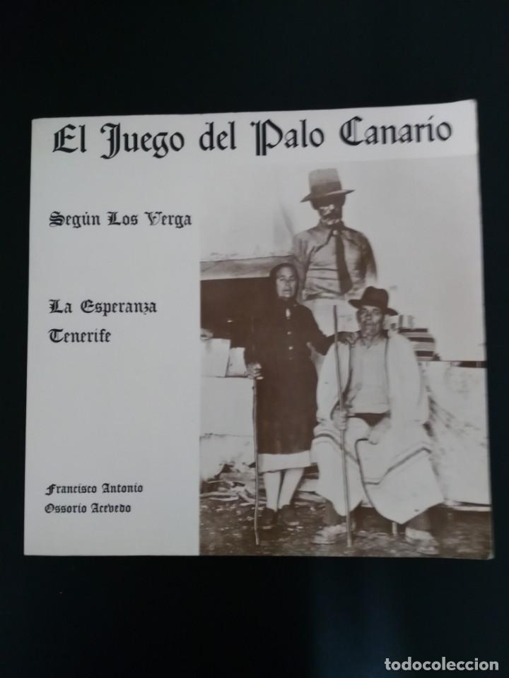 EL JUEGO DEL PALO CANARIO SEGÚN LOS VERGA (Libros de Segunda Mano - Ciencias, Manuales y Oficios - Otros)