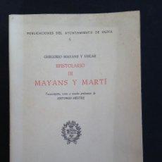 Libros de segunda mano: VALENCIA - GREGORIO MAYANS Y SISCAR EPISTOLARIO III MAYANS Y MARTI VALENCIA 1973. Lote 234692795