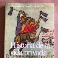 Libros de segunda mano: HISTORIA DE LA VIDA PRIVADA. TOMO II. LA ALTA EDAD MEDIA. ED, TAURUS (1991).. Lote 129455047